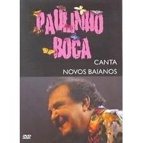 Dvd Paulinho Boca Canta Novos Baianos Lacrado