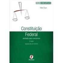 Livro Em Pdf. Constituição Federal Anotada Para Conc - 2015