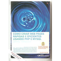 Como Criar Web Rápidas E Eficientes Com Php E Mysql- Tansley