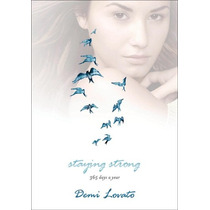 Livro Staying Strong 365 Days A Year Demi Lovato