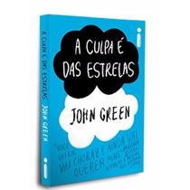 Livro - A Culpa É Das Estrelas - John Green - Novo E Lacrado