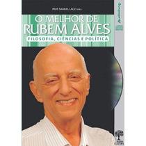Áudio Livro O Melhor De Rubem Alves Filosofia Ciência