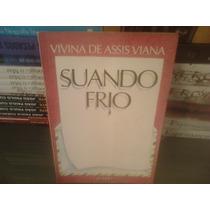 Livro - Suando Frio Vivina De Assis Viana