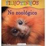 Livro Filhotinhos - No Zoológico