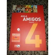 Livro Aula Amigos Espanhol Nível 4 (professor)