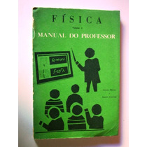 Livro Física Volume 2 - Manual Do Professor