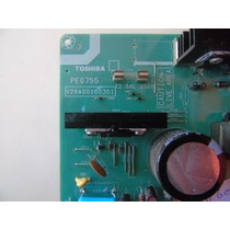 Placa Da Fonte Tv Semp Toshiba 42xv650 Imc Pe0755 323291 F.r