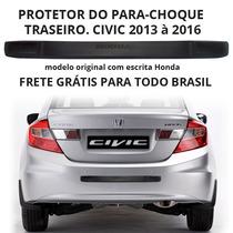 Protetor Parachoque Traseiro Civic 2013 À 2016 Frete Grátis