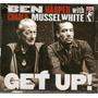 Cd Ben Harper E Charlie Musselwhite - Get Up Original