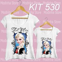 Frozen Elsa Princesa Tal Mãe Tal Filha Blusa Camiseta Moda