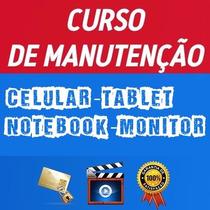 Curso Manutenção Tablet Celular Notebooks Apostilas E Vídeos