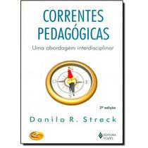 Correntes Pedagógicas: Uma Abordagem Interdisciplinar