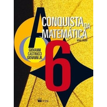 A Conquista Da Matemática - 6º Ano - 5ª Série