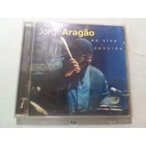Cd Jorge Aragão Ao Vivo Convida (original)frete R$ 8,00