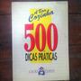 Livro 500 Dicas Praticas A Boa Cozinha