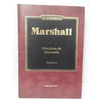 Os Economistas Marshall - Princípios De Economia - Volume 2