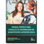 Manual Prático Para Consulta De Enfermagem Em Quimioterapi