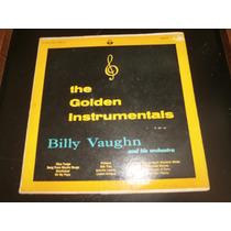 Lp Billy Vaughn - The Golden Instrumentals, Disco Vinil