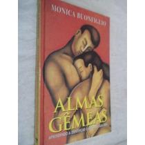 Livro - Monica Bonfiglio - Almas Gêmeas - Auto-ajuda