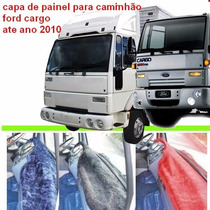 Capa De Painel Para Caminhão Ford Cargo Até Ano 2010