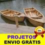 Projeto De Barco Pesca Madeira 4 Modelos Frete Grátis