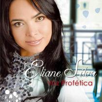 Cd Eliane Silva - Voz Profética [original]