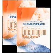 Livro: Brunner & Suddarth - Tratado De Enfermagem 13a Edição