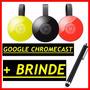 Novo Google Chromecast 2 Hdmi 1080p Chrome Cast 2 + Brinde