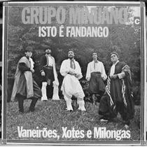 Lp Vinil - Grupo Minuano - Isto É Fandango - 1985