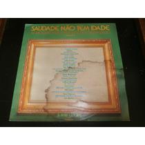Lp Saudade Não Tem Idade Vol.2, Disco Vinil, Ano 1975