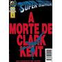 Super Homem: A Morte De Clark Kent - Abril Jovem