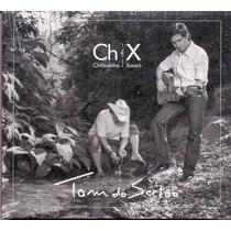 Chitãozinho E Xororó - Tom Do Sertão (cd Original E Lacrado)