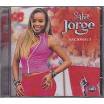 Cd Salve Jorge - Nacional 2 - Lacrado