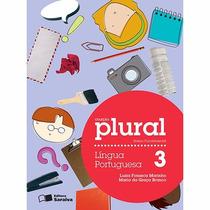 Livro Coleção Plural Lígua Portuguesa 3 Ano Ed: Saraiva