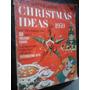 Arvores De Natal Enfeites Natalinos Para O Ano De 1959