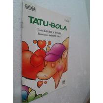 Livro Tatu-bola - Dulce S. Rangel