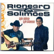 Cd Rionegro E Solimões - Do Jeito Da Gente / Digipack - Novo