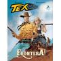 Quadrinhos - Tex Graphic Novel - Frontera!