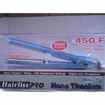 Chapinha Cabelo Nano Titanium Hairliss Pro Frete Grátis!!!