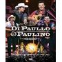 Di Paullo & Paulino - Não Desista - Dvd Original