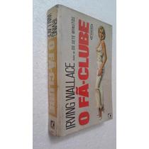 Livro O Fã-clube - Irving Wallace