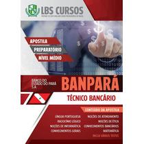 Apostila Digital Técnico Bancário Banpará Pará S.a. 2016