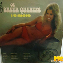 Os Super Quentes E Os Sucessos Vol. 9 1974 Lp Lady Lay