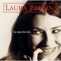 Cd Laura Pausini - Le Cose Che Vivi - Novo - Lacrado