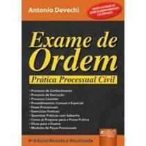 Exame De Ordem - Prática Processual Civil - 4ª Ed. 2008