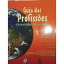 Livro: Guia Das Profissões.