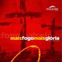 Cd Santa Geração - Mais Fogo Mais Glória | Antônio Cirilo
