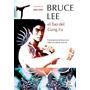 Bruce Lee El Tao Del Gung Fu De Lee Bruce