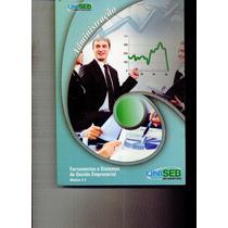 Livro Administração - Ferramentas E Sistemas Gestão Empres.