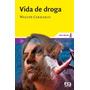 Livro Vida De Droga - Novo